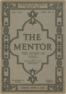 The Story of Coal, The Mentor #154, 1919