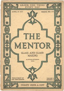Glass and Glass-Making, The Mentor, 1919