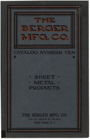 Berger Mfg Co: Catalogue No 10: Sheet Metal Products