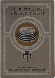 The Replaceable Vault Light · Mullen Bros Co · ca.1920